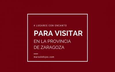 4 Lugares con encanto para visitar en la provincia de Zaragoza